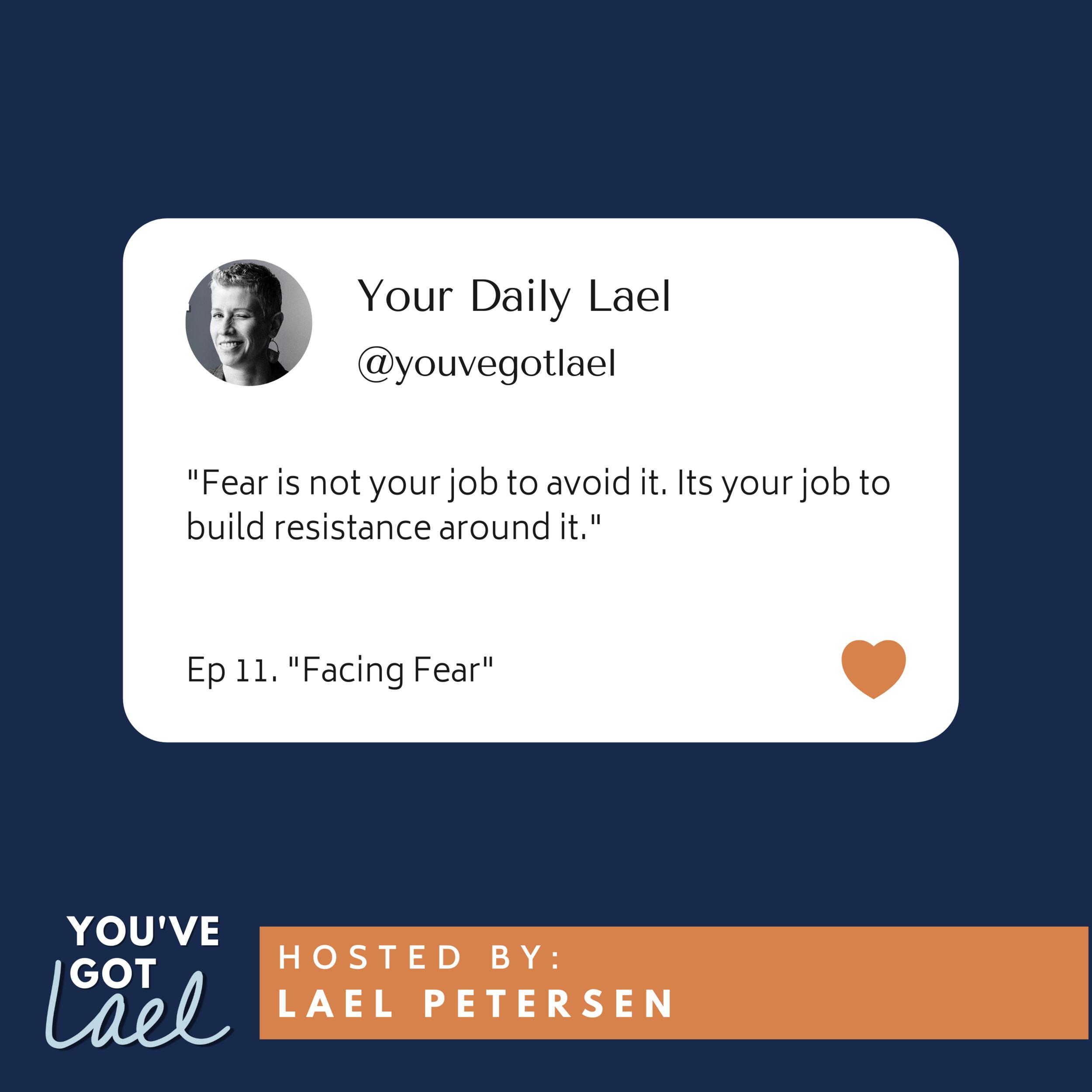 Episode 11: Facing Fear